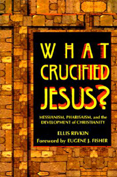 What Crucified Jesus?